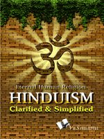 Hinduism Clarified & Simplified