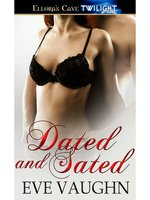 Dated and Sated