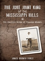 The Juke Joint King of the Mississippi Hills