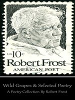 Wild Grapes & Other Selected Poetry