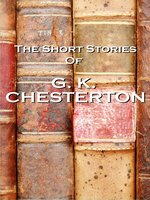 The Short Stories of G. K. Chesterton