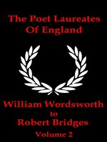 The Poet Laureates of England, Volume 2