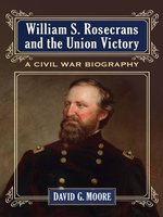 William S. Rosecrans and the Union Victory