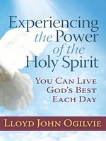Experiencing the Power of the Holy Spirit