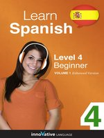 Learn Spanish - Level 4: Beginner Spanish