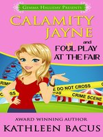 Calamity Jayne and Fowl Play at the Fair