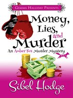 Money, Lies, and Murder