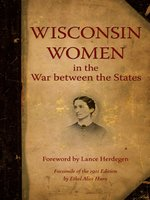 Wisconsin Women in the War between the States