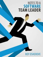 Click here to view Audiobook details for Notes to a Software Team Leader by Roy Osherove