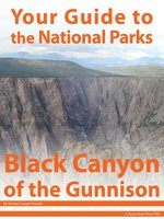 Your Guide to Black Canyon of the Gunnison National Park