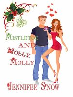 Mistletoe & Molly