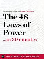 The 48 Laws of Power in 30 Minutes
