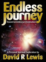 The Endless Journey Toward an Unknown Destination