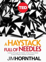 A Haystack Full of Needles