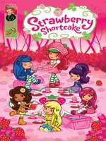 Strawberry Shortcake, Volume 1, Issue 1
