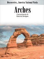 Arches, Canyonlands & Natural Bridges