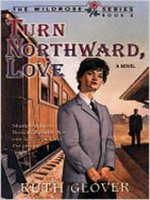 Turn Northward Love