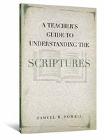 A Teacher's Guide to Understanding Scriptures
