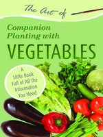 The Art of Companion Planting with Vegetables