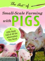 The Art of Small Scale Farming with Pigs