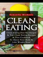 Clean EatingClean Eating Diet Re-charged