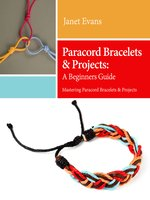 Paracord Bracelets & Projects: