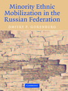 Minority Ethnic Mobilization in the Russian Federation (eBook)