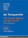 Tocqueville: The Ancien Regime and the French Revolution (eBook): The Ancien Régime and the French Revolution