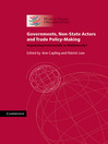 Governments, Non-State Actors and Trade Policy-Making (eBook)