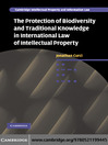 The Protection of Biodiversity and Traditional Knowledge in International Law of Intellectual Proper (eBook)