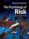The Psychology of Risk (eBook)