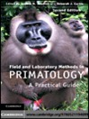 Field and Laboratory Methods in Primatology (eBook)
