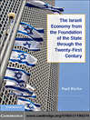 The Israeli Economy from the Foundation of the State through the 21st Century (eBook)