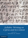 Syllabic Writing on Cyprus and its Context (eBook)