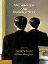 Modernism and Masculinity (eBook)