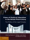Fates of Political Liberalism in the British Post-Colony (eBook)