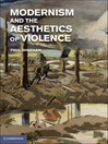 Modernism and the Aesthetics of Violence (eBook)