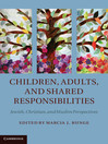Children, Adults, and Shared Responsibilities (eBook)