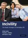 Incivility (eBook): The Rude Stranger in Everyday Life