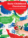 Early Childhood Curriculum (eBook): Planning, Assessment, and Implementation