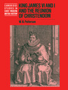 King James VI and I and the Reunion of Christendom (eBook)