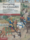 Narrating the Crusades (eBook): Loss and Recovery in Medieval and Early Modern English Literature