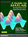 A Guide to MATLAB® (eBook): For Beginners and Experienced Users