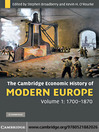 The Cambridge Economic History of Modern Europe, Volume 1 (eBook): 1700–1870