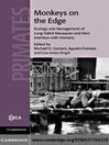 Monkeys on the Edge (eBook): Ecology and Management of Long-Tailed Macaques and their Interface with Humans