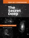 Deep-Sky Companions (eBook): The Secret Deep