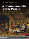 A Commonwealth of the People (eBook): Popular Politics and England's Long Social Revolution, 1066-1649