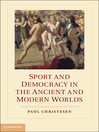 Sport and Democracy in the Ancient and Modern Worlds (eBook)