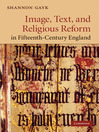 Image, Text, and Religious Reform in Fifteenth-Century England (eBook)
