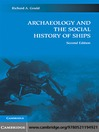 Archaeology and the Social History of Ships (eBook)